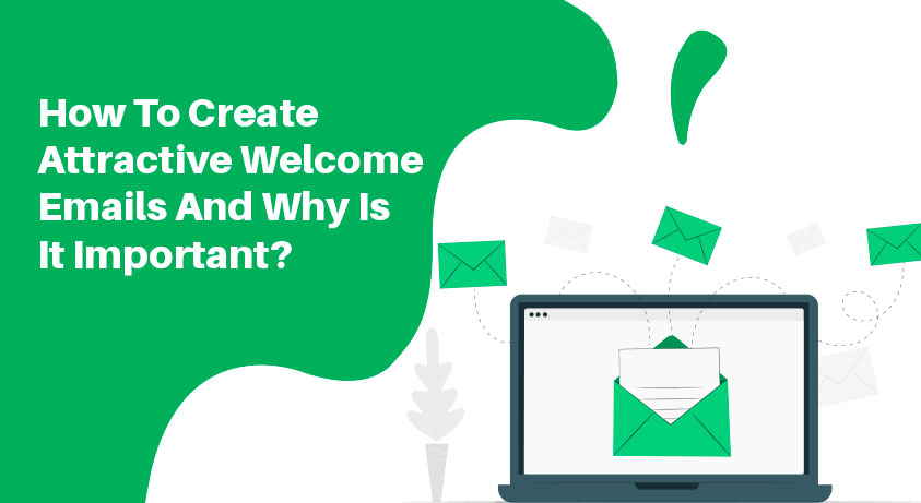 Create-attractive-welcome-emails