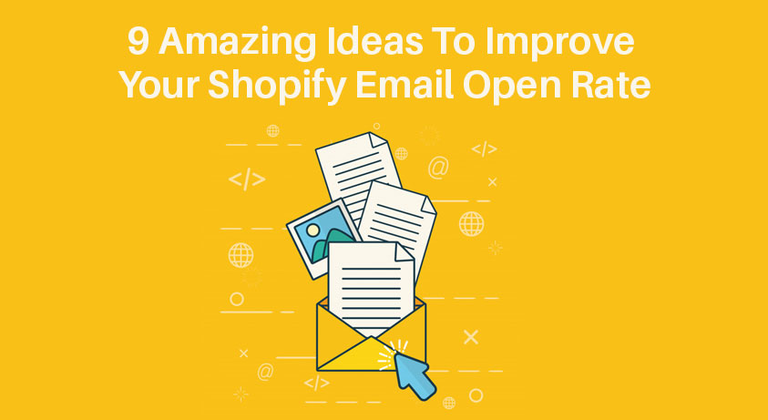 ideas-to-improve-shopify-email-open-rate