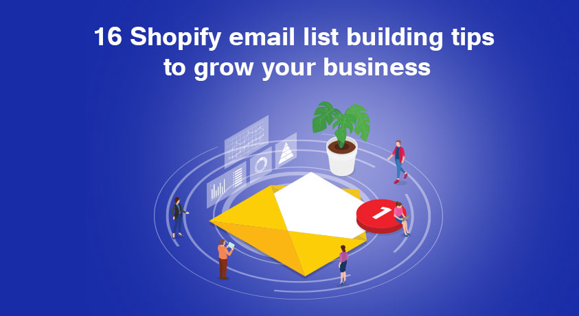 shopify-email-list-building-tips