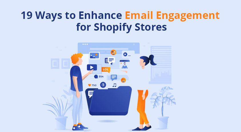 email-engagement-for-shopify-stores