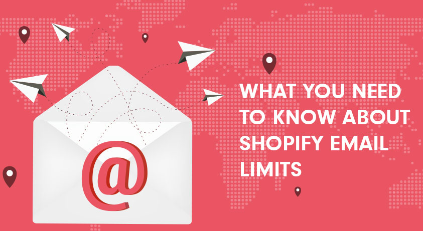 What You Need to Know About Shopify Email Limits