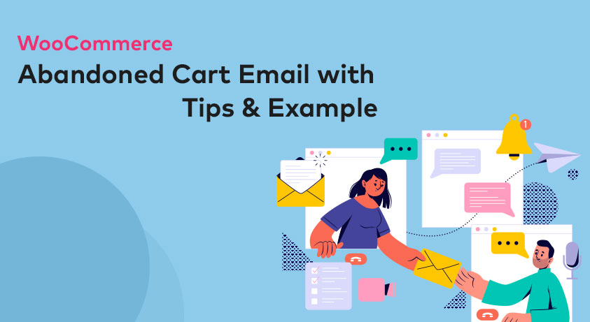 WooCommerce Abandoned Cart Email with Tips & Example
